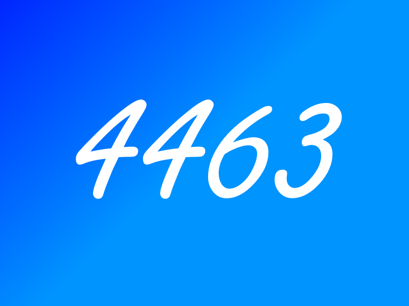 4463 - The number that started it all!